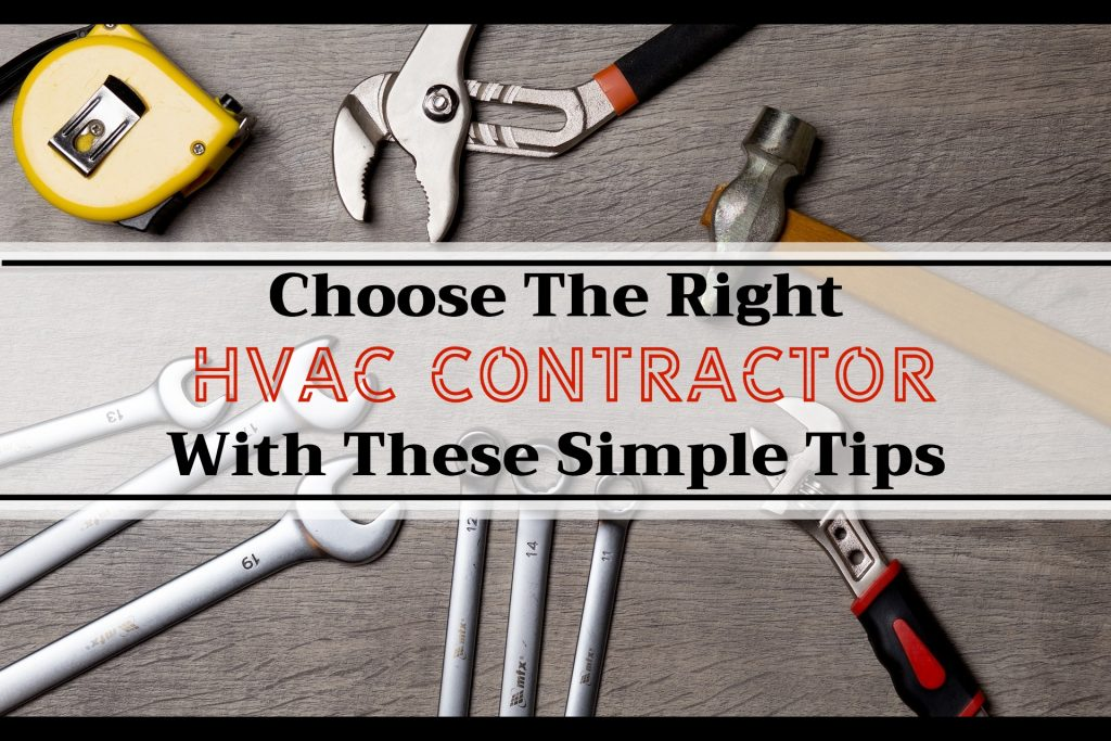 How To Choose The Right HVAC Contractor