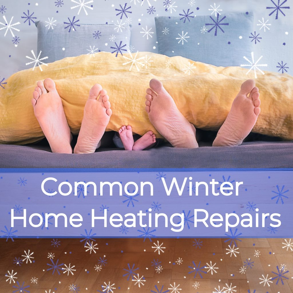 common winter home heating repairs